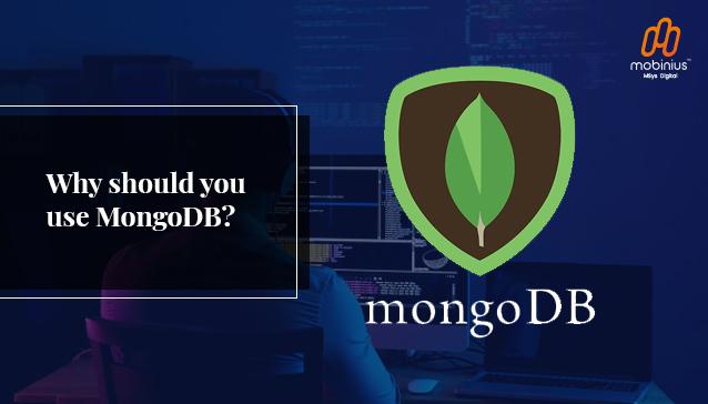 Why should you use MongoDB?